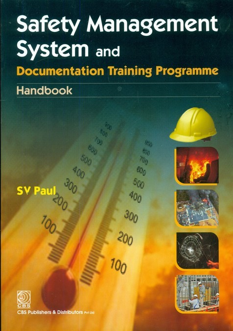Safety Management System And Documentation Training Programme Handbook