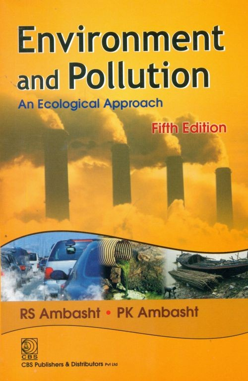 Environment And Pollution An Ecological Approach 5Ed (Pb 2017)