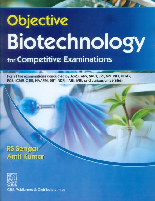 Objective Biotechnology For Competitive Examinations (Pb 2016)