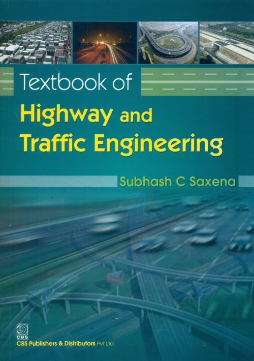 Textbook of Highway and Traffic Engineering (2nd reprint)
