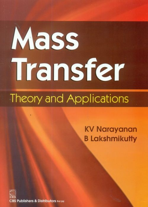 Mass Transfer Theory and Applications, 2nd reprint