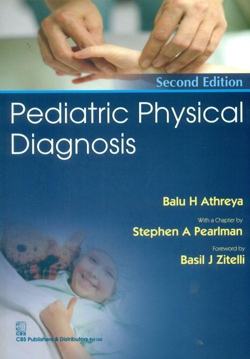 Pediatric Physical Diagnosis , 2E (2014)