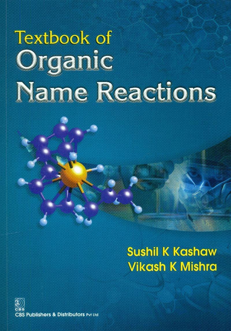 Textbook Of Organic Name Reactions (Pb 2015)