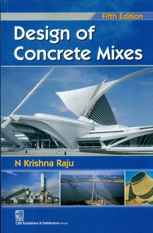 Design of Concrete Mixes, 5/e (2nd reprint)