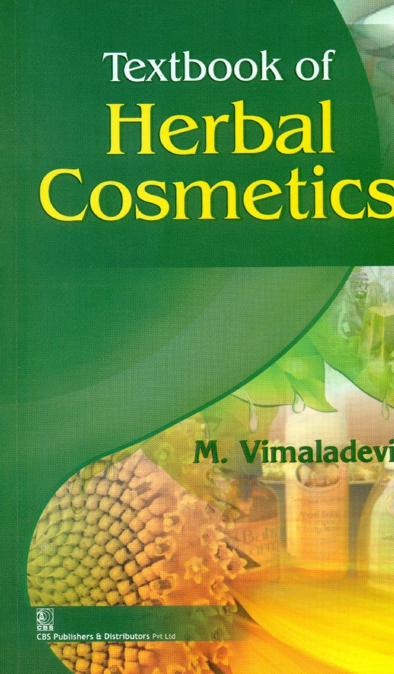 Textbook of Herbal Cosmetics (2nd reprint)