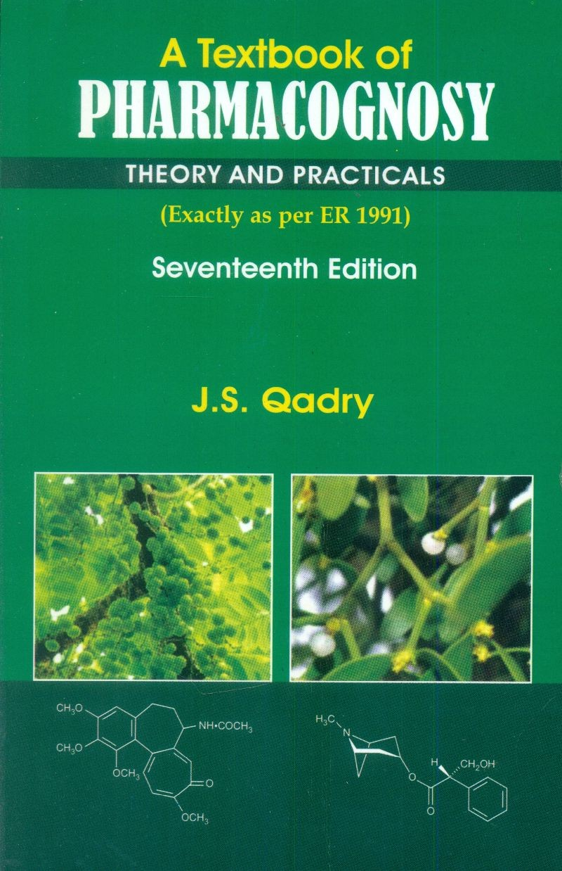 A Textbook of Pharmacognosy Theory And Practicals (PB 2018)