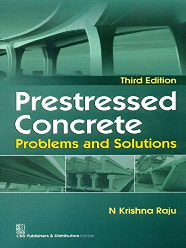 Prestressed Concrete Problems And Solutions 3Ed (Pb 2017)