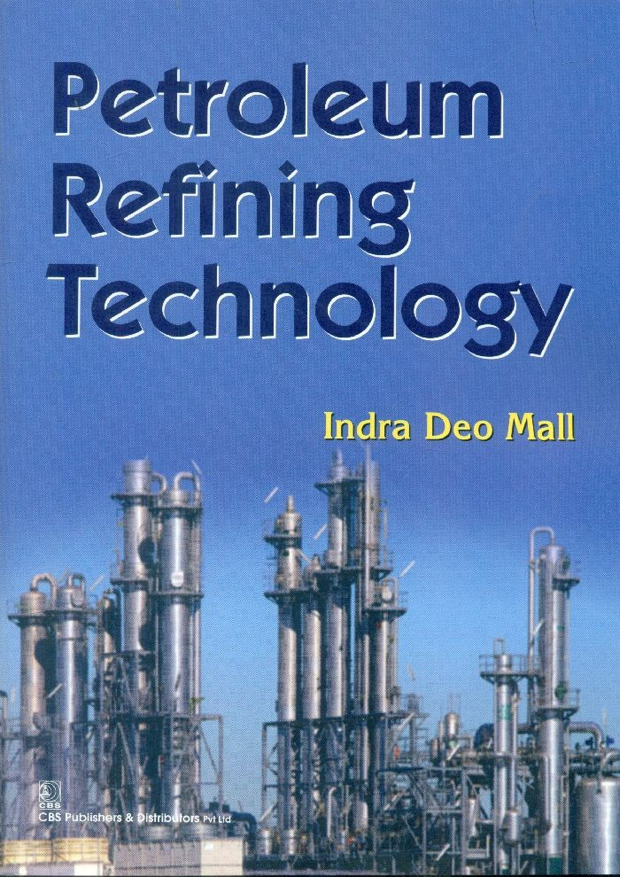 Petroleum Refining Technology (Pb 2017)