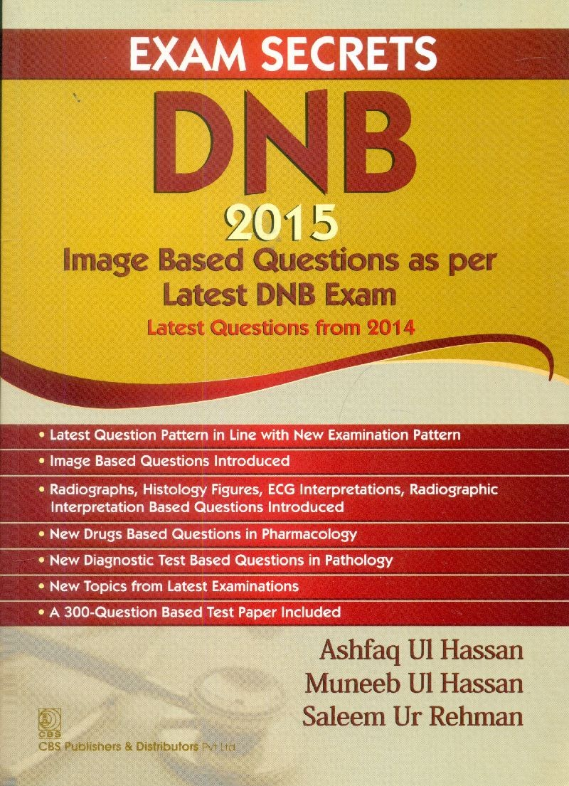 Exam Secrets Dnb 2015 Image Based Questions As Per Latest Dnb Exam Latest Questions From 2014 (Pb 2015)