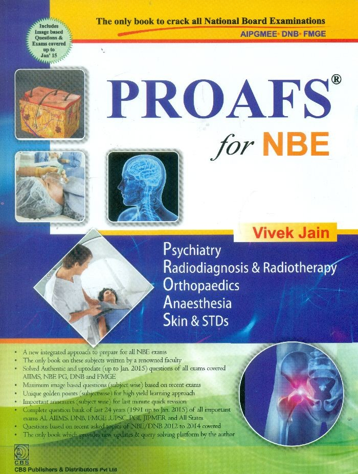 Proafs For Nbe (Psychiatry, Radiodiagnosis & Radiotherapy, Orthopaedics, Anaesthesia, Skin & Stds)