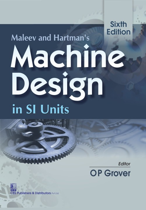 Maleev And Hartman's Machine Design In Si Units , 6E(Pb 2015)