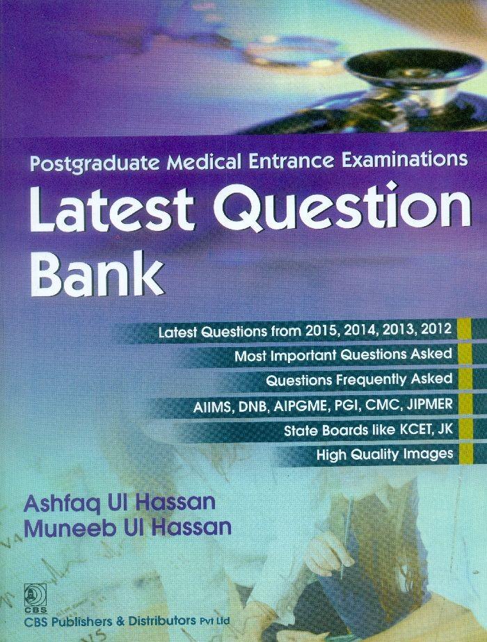 Postgraduate Medical Entrance Examinations Latest Question Bank (Pb 2015)