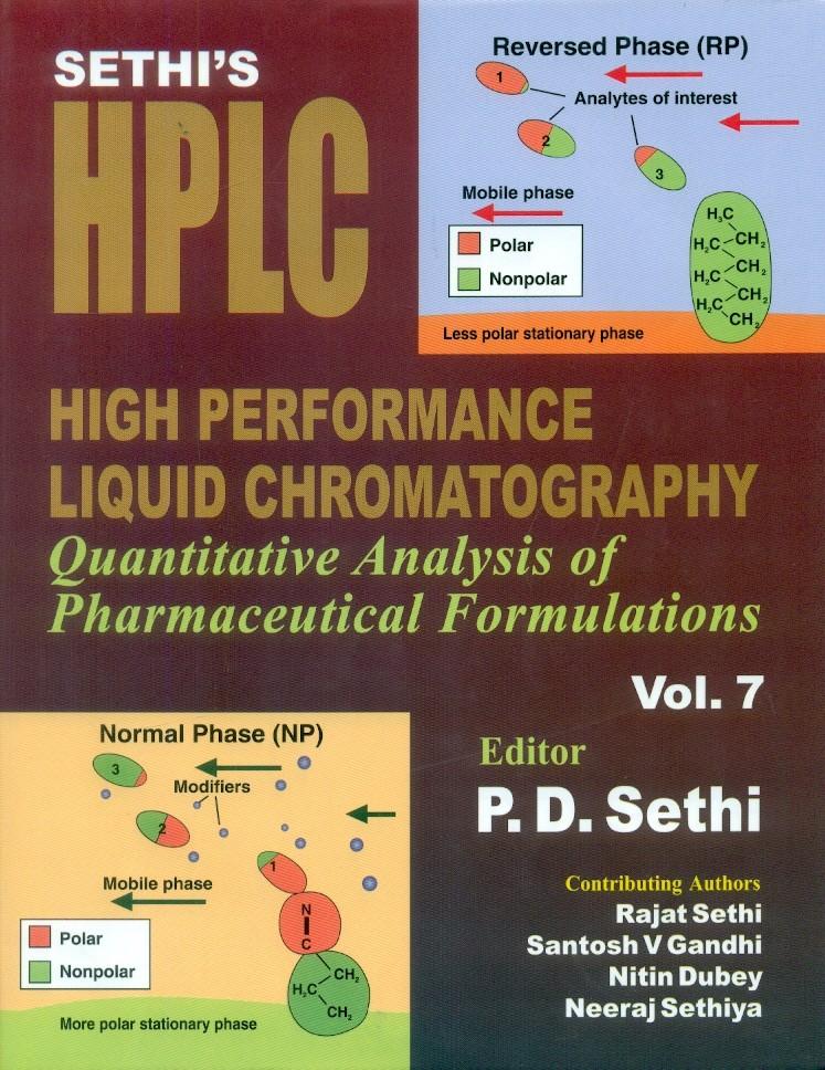 Sethi's High Performance Liquid Chromatography Quantitative Analysis Of Pharmaceutical Formulations Vol.7 (Hb 2015)