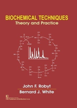 Biochemical Techniques Theory And Practice
