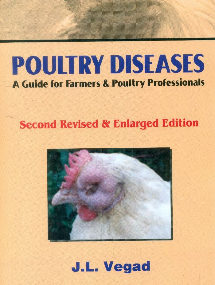 Poultry Diseases A Guide For Farmers And Poultry Professionals (Second Revised & Enlarged Edn.) (Pb 2016)