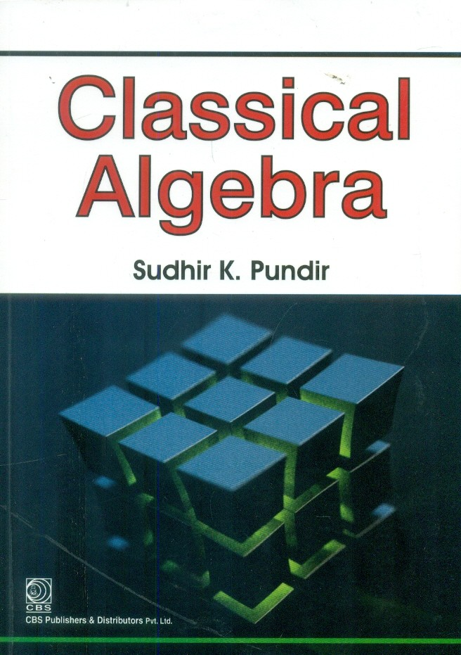 Classical Algebra (Pb 2015)