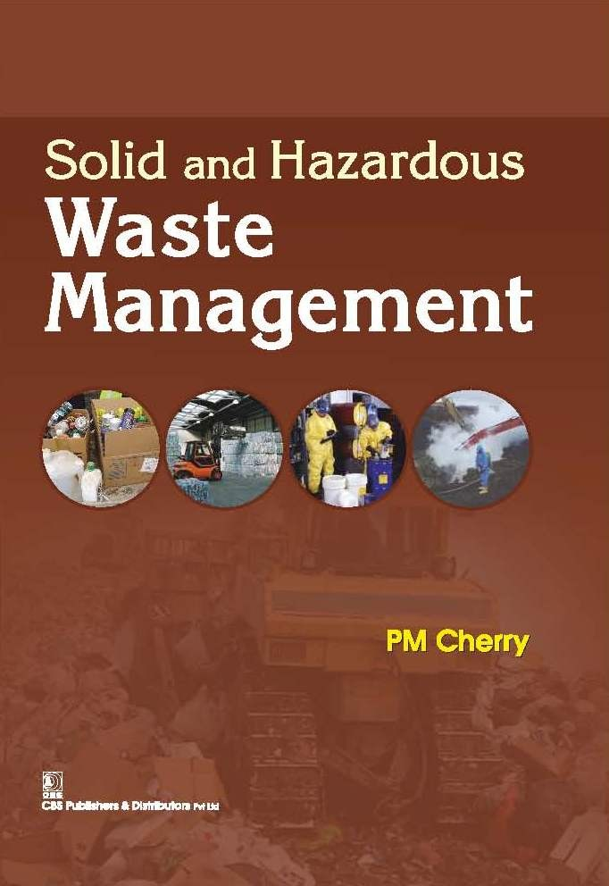 Solid and Hazardous Waste Management, 2nd reprint