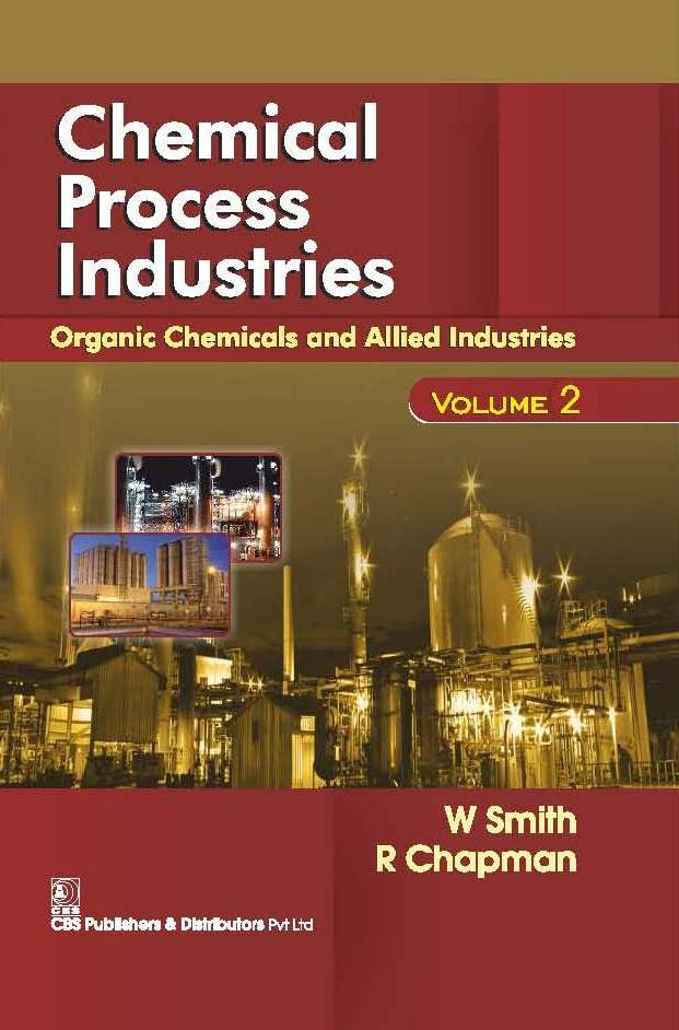 Chemical Process Industries  Organic Chemicals & Allied Industries, Vol 2