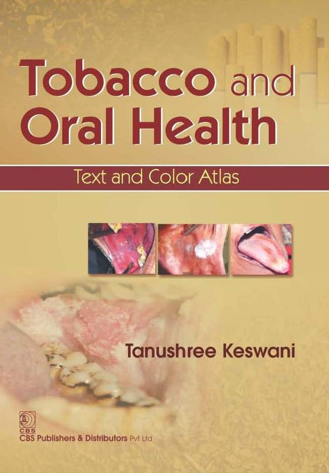 Tobacco And Oral Health Text And Color Atlas (Pb 2016)