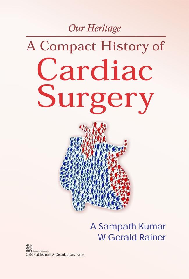 A Compact History of Cardiac Surgery