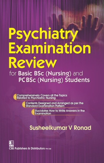 Psychiatry Examination Review  For  Basic Bsc (Nursing) And Pc Bsc(Nursing)Students (Pb 2016)