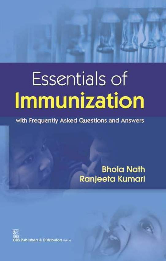 Essentials Of Immunization (Pb - 2016) : With Frequently Asked Questions  And Answers (Pb 2016)