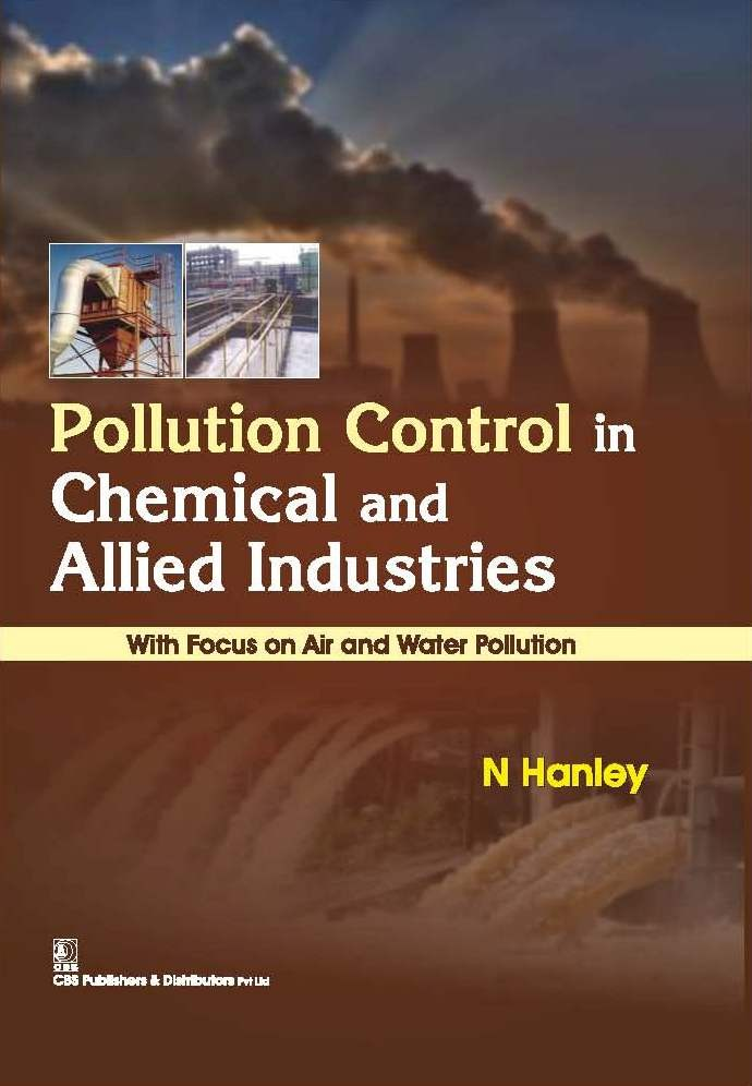 Pollution Control In Chemical And Allied Industries With Focus On Air And Water Pollution (Hb 2016)