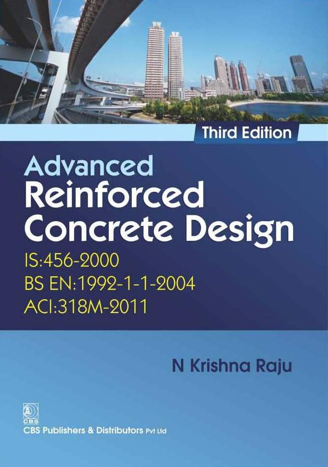 Advanced Reinforced Concrete Design, 3/e (1st reprint)