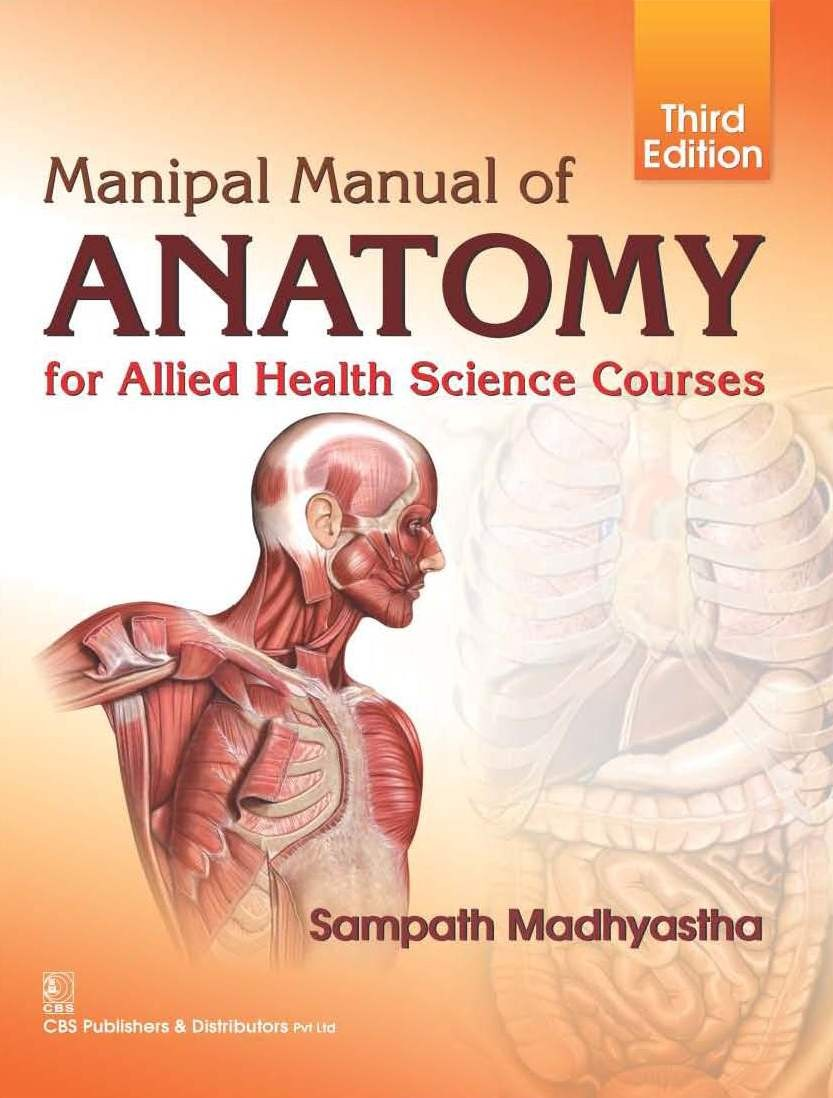 Manipal Manual of Anatomy for Allied Health Science Courses, 3/e (3rd reprint)
