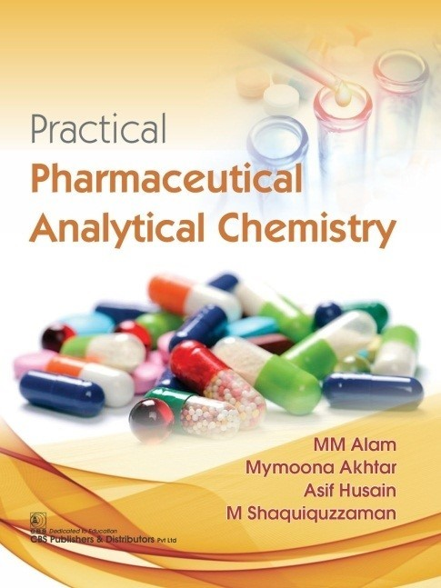 Practical Pharmaceutical Analytical Chemistry (CBS reprint)