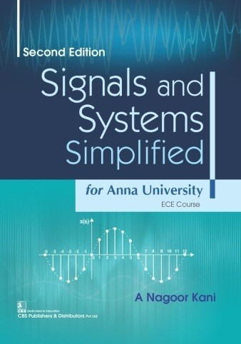 Signals and Systems Simplified, 2/e for Anna University ECE Course