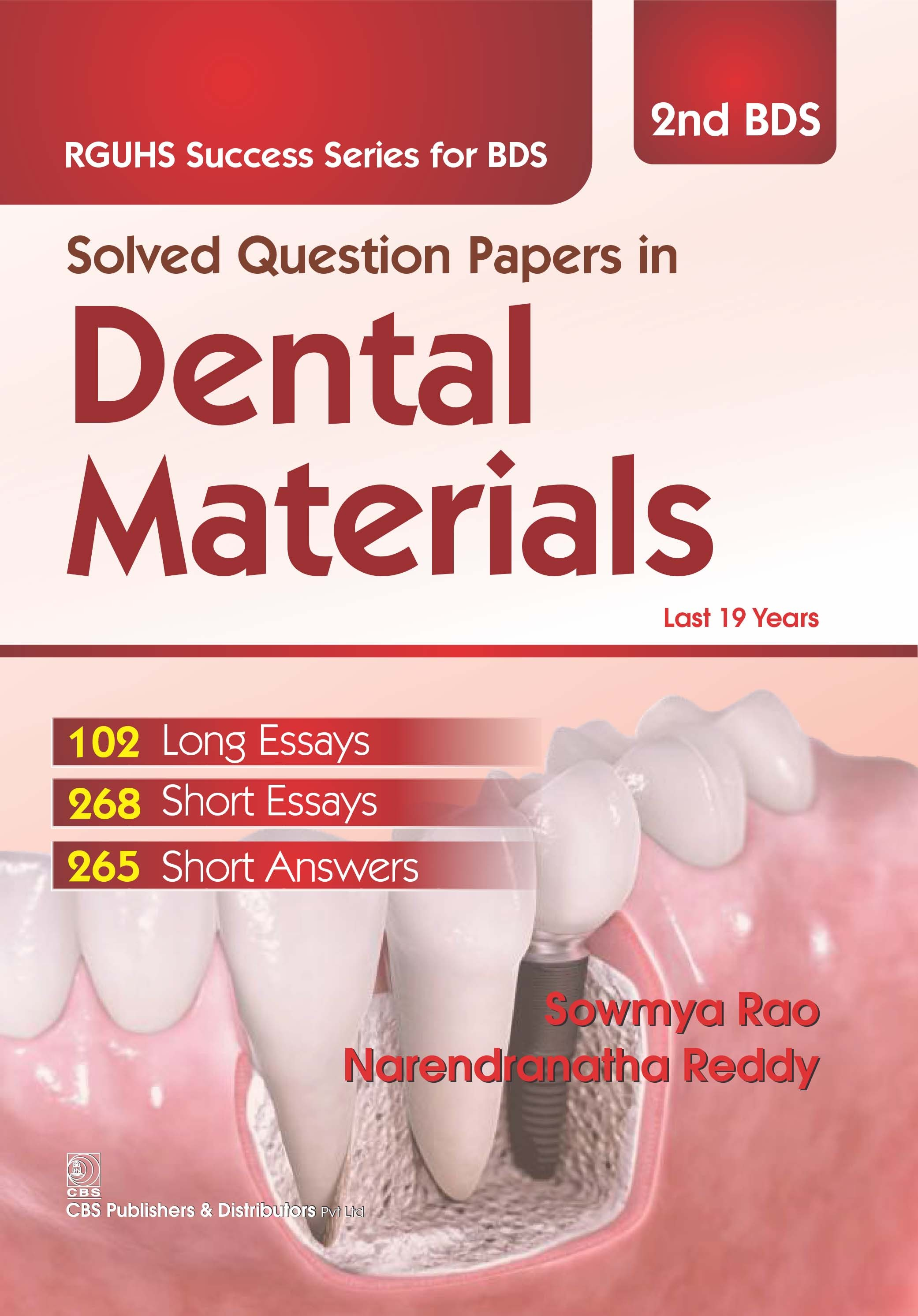 Solved Question Papers In Dental Materials (Rguhs Success Series For Bds ) 2Bds (Pb 2016)