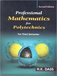 Professional Mathematics For Polytechnics For Third Semester 2Ed (Pb 2016)