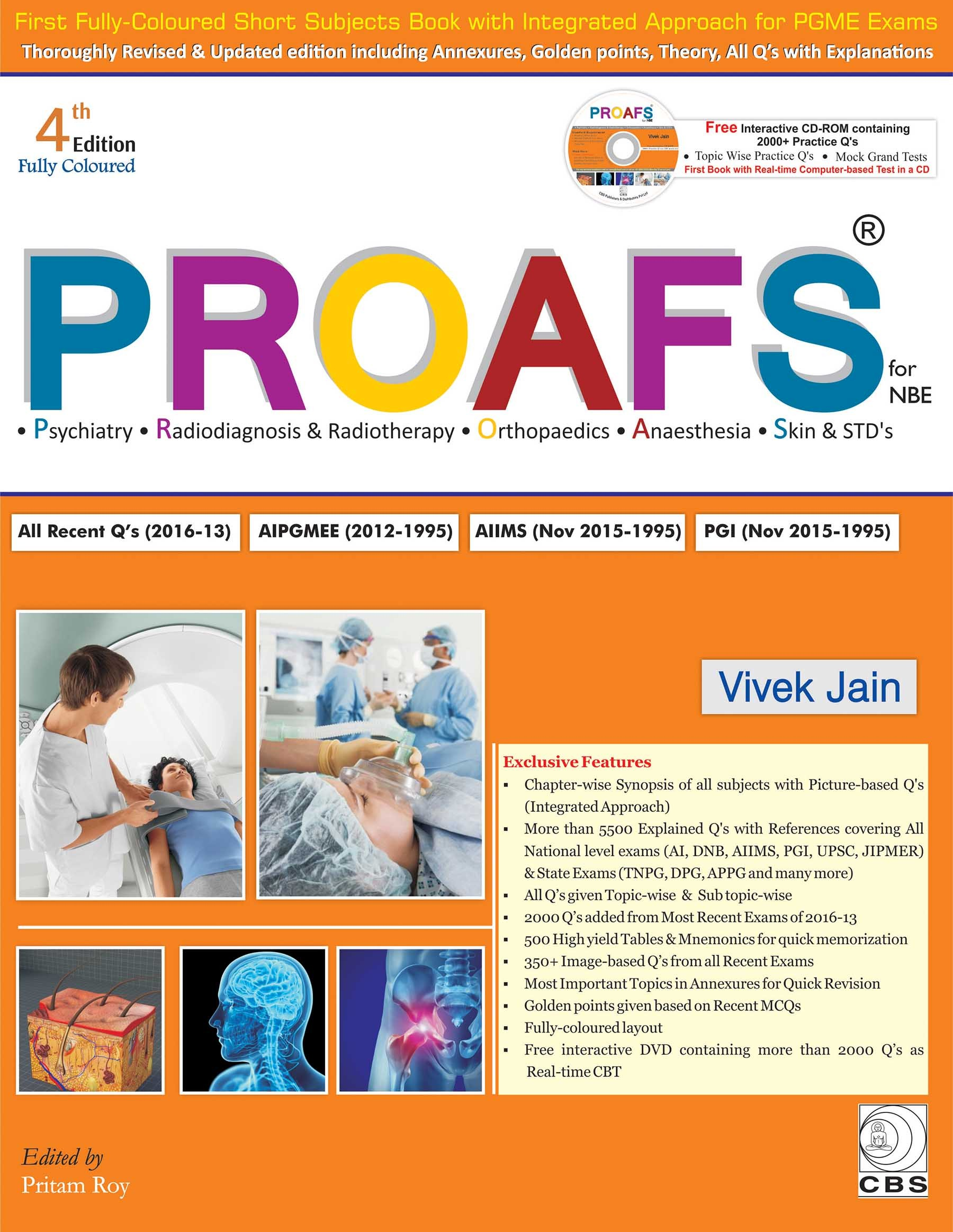 Proafs For Nbe(Psychiatry, Radiodiagnosis & Radiotherapy, Orthopaedics, Anaesthesia, Skin & Stds