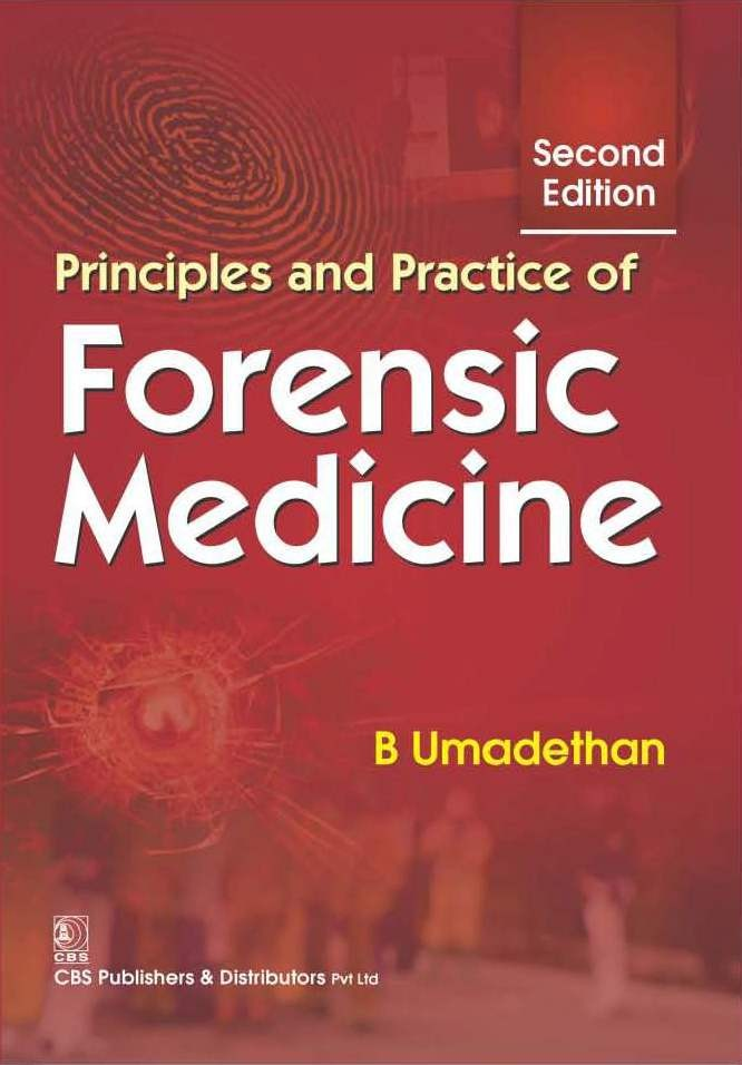 Principles and Practice of Forensic Medicine, 2/e (1st reprint)