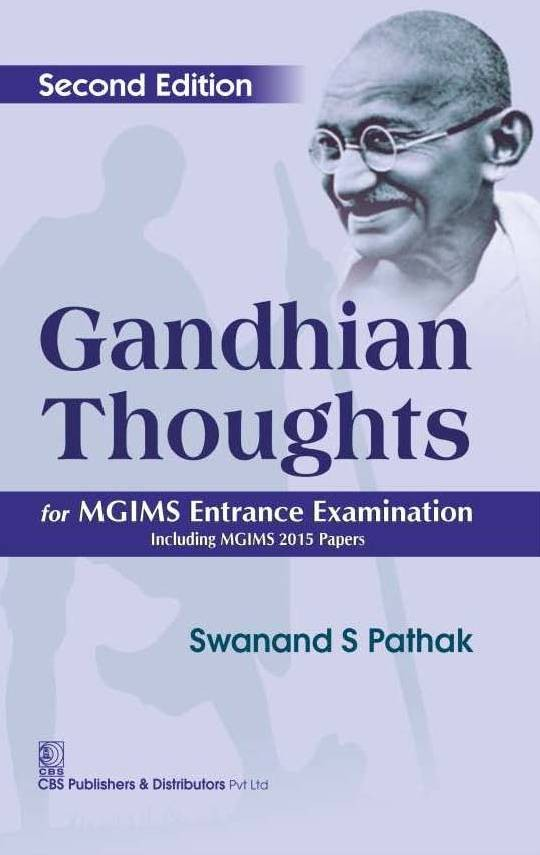 Gandhian Thoughts For Mgims Entrance Examination Including Mgims 2015 Papers (Pb 2016)