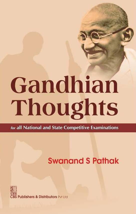 Gandhian Thoughts For All National And State Competitive Examinations (Pb 2015)