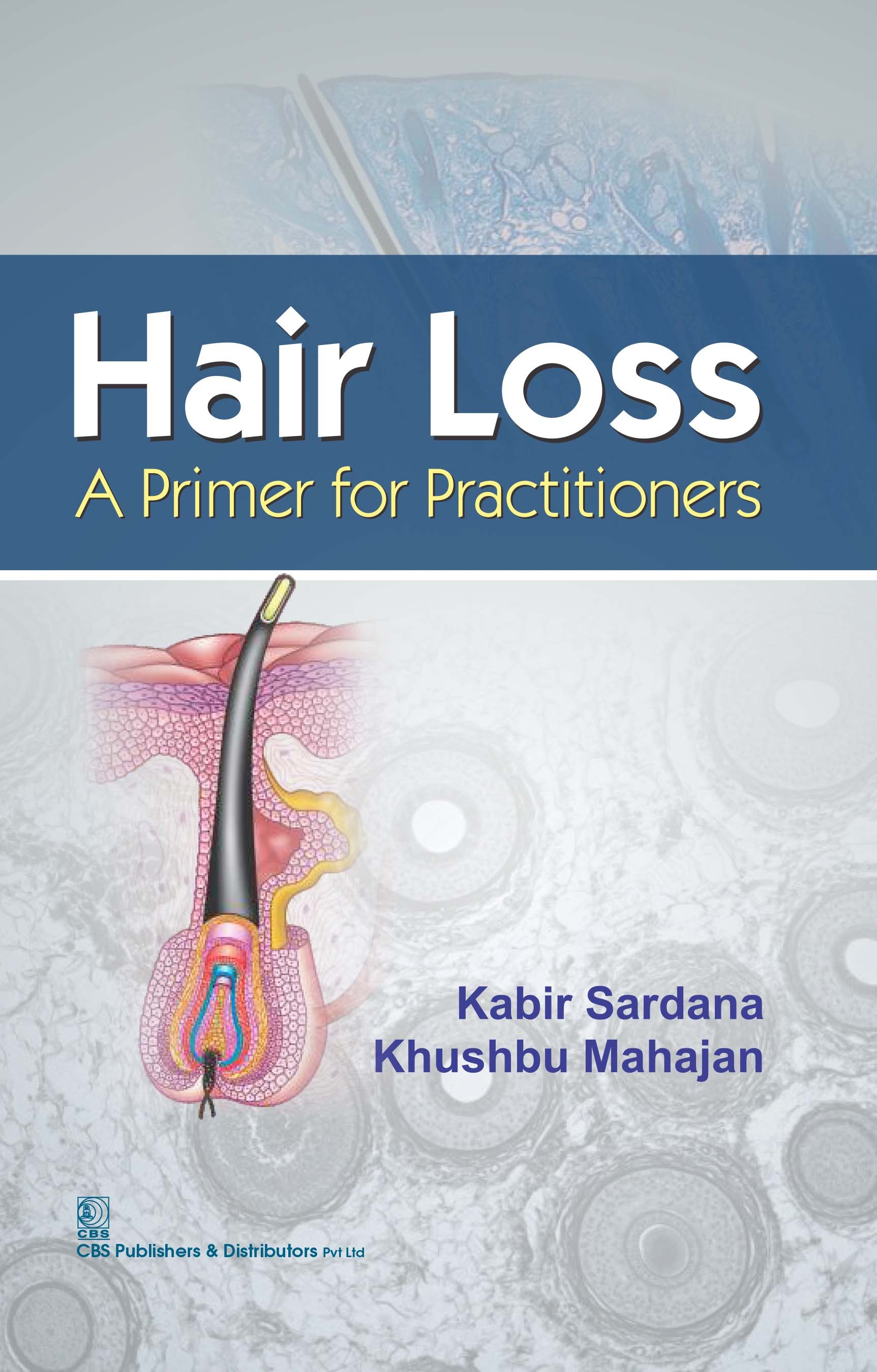Hair Loss A Primer For  Practioners