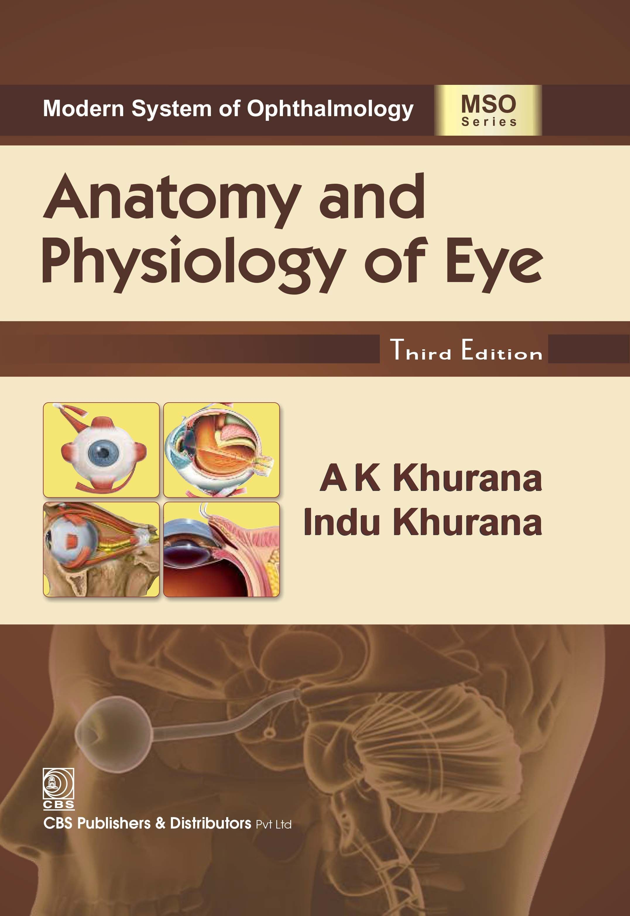 Modern System of Ophthalmology Anatomy and Physiology of Eye, 3/e (3rd Reprint)