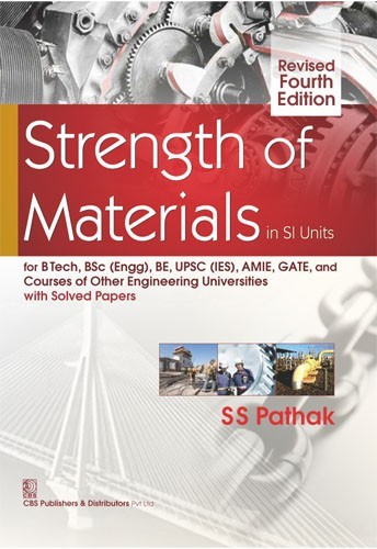Strength of Materials in SI Units Revised 4e (1st reprint)
