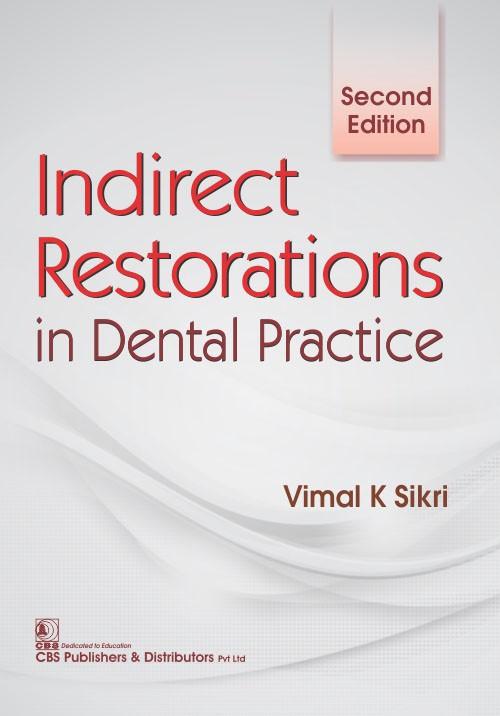 Indirect Restorations in Dental Practice, 2e