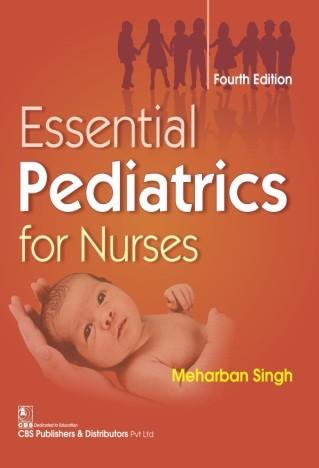 Essential Pediatrics for Nurses, 4/e