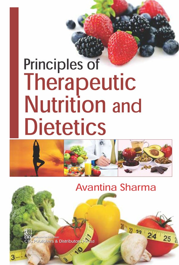 Principles of Therapeutic Nutrition and Dietetics,1st reprint