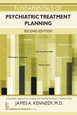 Fundamentals of Psychiatric Treatment Planning