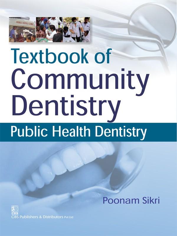 Textbook of Community Dentistry- Public Health Dentistry