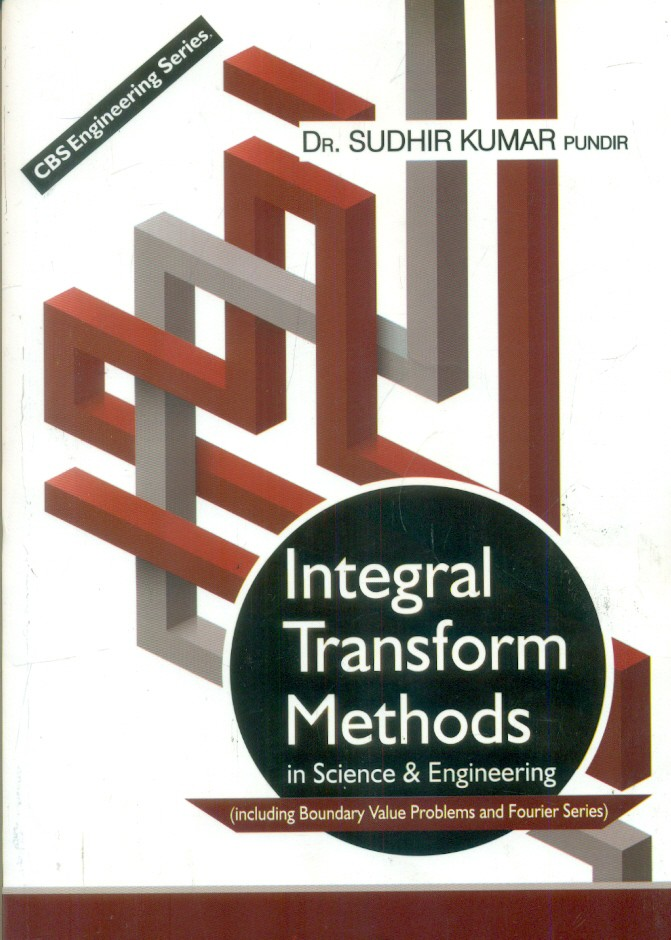 Integral Transform Methods In Science And Engineering