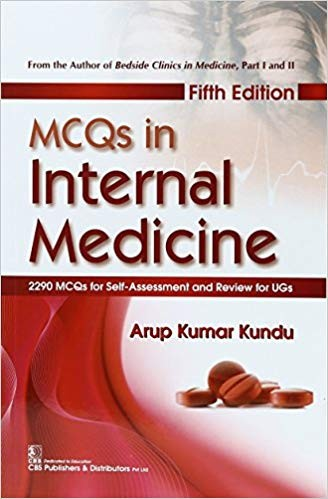 MCQs in Internal Medicine, 5e 2290 MCQs for Self-Assessment and Review for UGs