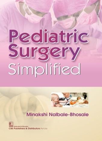 Pediatric Surgery - Simplified