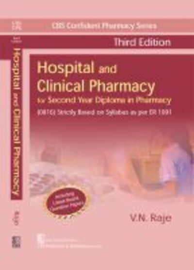 CBS Confident Pharmacy Series Hospital and Clinical Pharmacy, 3/e (6th reprint) For Second Year Diploma in Pharmacy