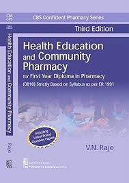 CBS Confident Pharmacy Series  Health Education and Community Pharmacy, For First Year Diploma in Pharmacy - (8th reprint)